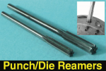 Punch & Die Hand Reamers for Various Presses